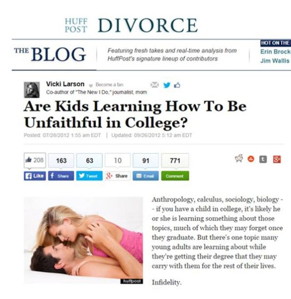 (July 28, 2012) – Are Kids Learning How To Be Unfaithful in College? The Huffington Post